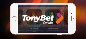 TonyBet Casino Offer a Sleek Mobile App