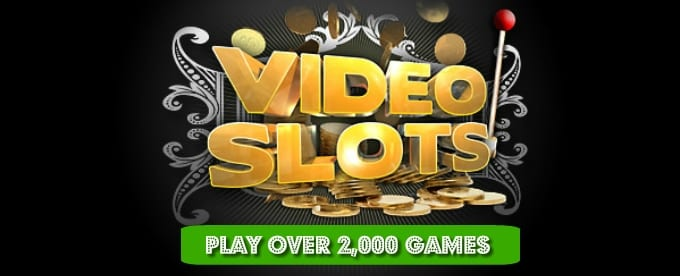 Play at Videoslots Casino Online Today