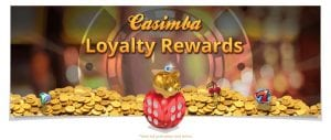 Loyalty Rewards Online at Casimba Casino