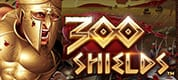 Get 300x Payouts with 300 Shields!!