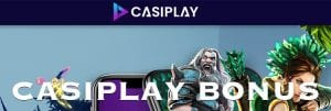 Casiplay Online Casino Bonus