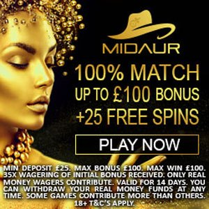 Midaur Casino 100% Match Up to £100 Bonus