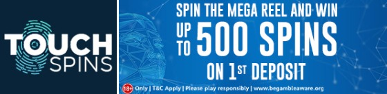 Touch Spins Casino Get Up to 500 Spins