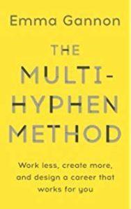 The Multi Hyphen Method by Emma Gannon