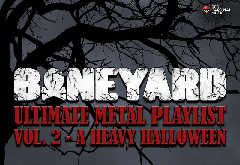 Boneyard Heavy Halloween Metal Playlist - Red Cardinal Music