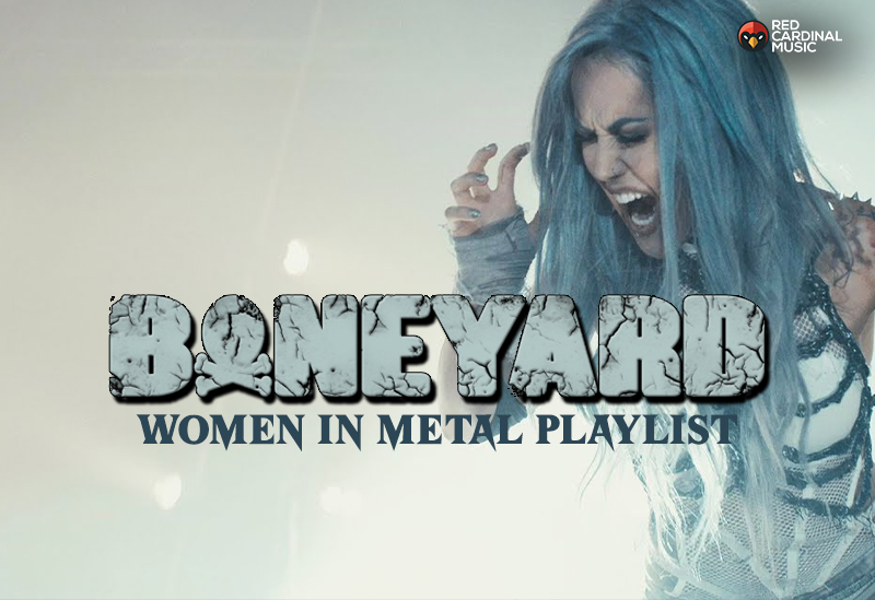 Boneyard Women In Metal Playlist - Red Cardinal Music