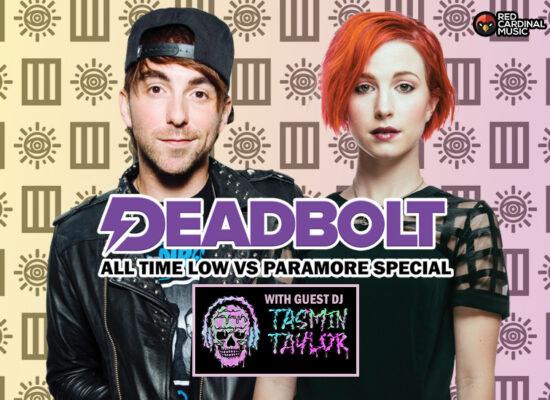 Deadbolt Liverpool - All Time Low vs Paramore ft Tasmin Taylor - Sep 21 - Red Cardinal Music