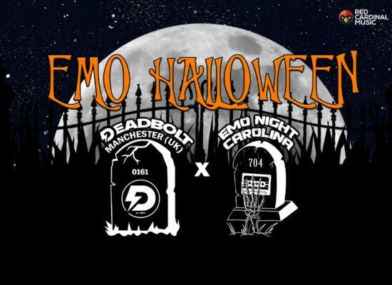 Deadbolt x Emo Night Carolina - Halloween 2021 - Red Cardinal Music