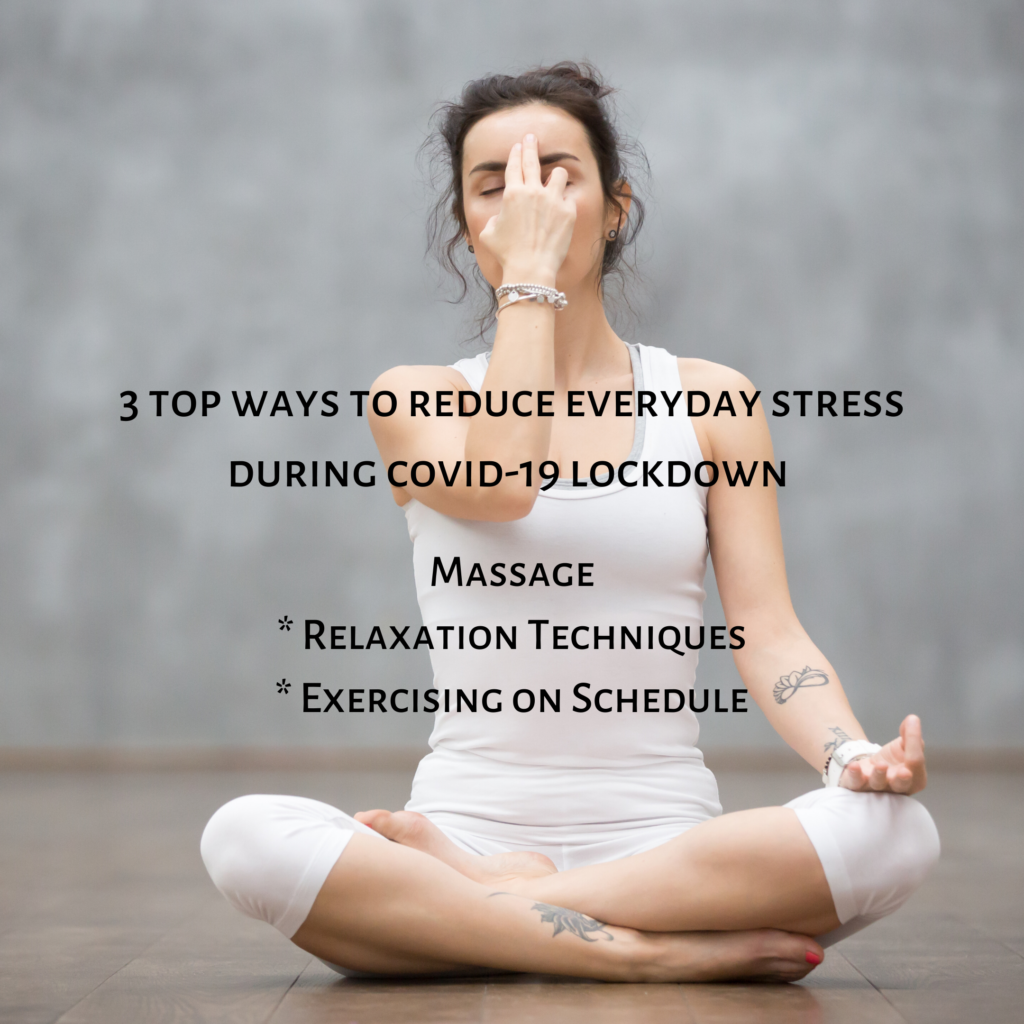 3 top ways to reduce stress during COVID-19 lockdown, massage, reaxation, exercise with good looks bible GLB by Jehan Mir