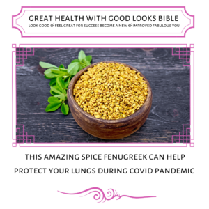 this amazing spice fenugreek can help protect lungs during covid pandemic