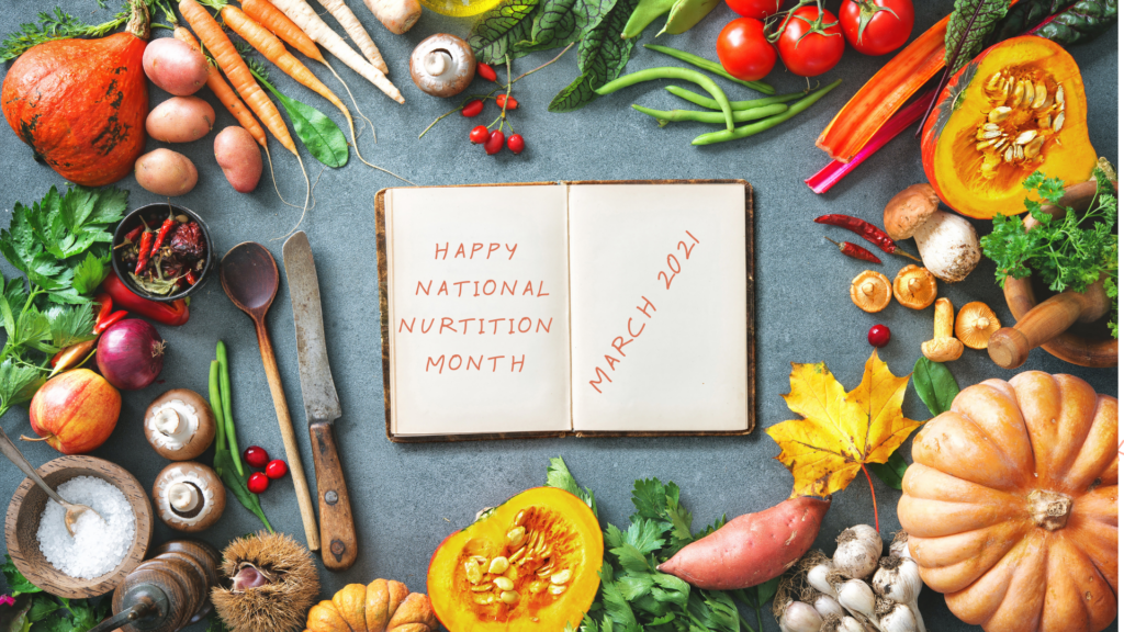 happy-national-nutrition-month-march-2021