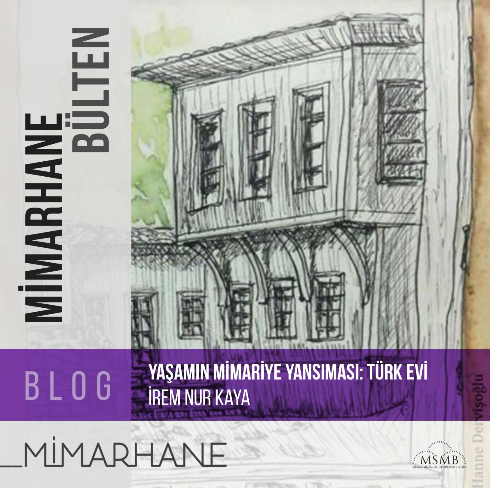 Yaşamın Mimariye Yansıması: Türk Evi | İrem Nur Kaya