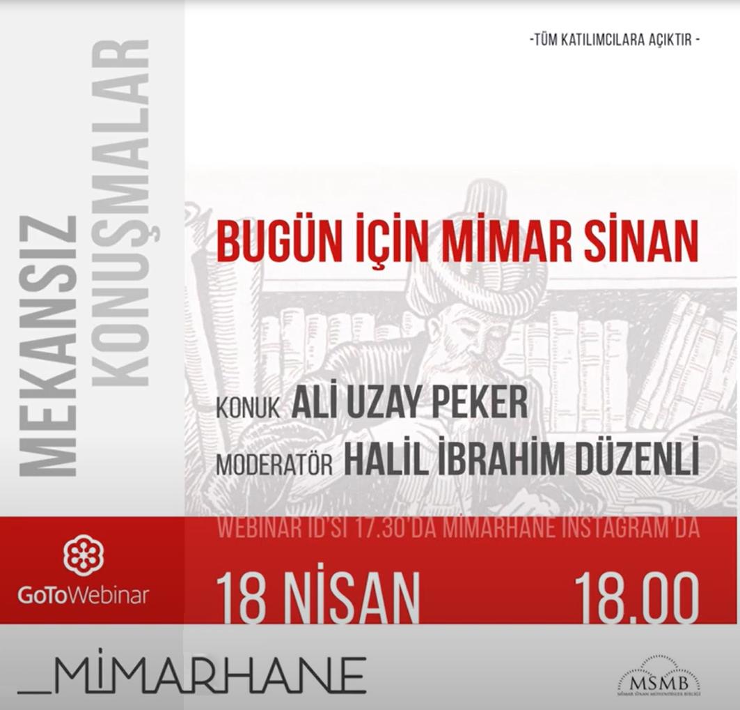 Bugün İçin Mimar Sinan | Ali Uzay Peker | Halil İbrahim Düzenli | 18 Nisan 2020