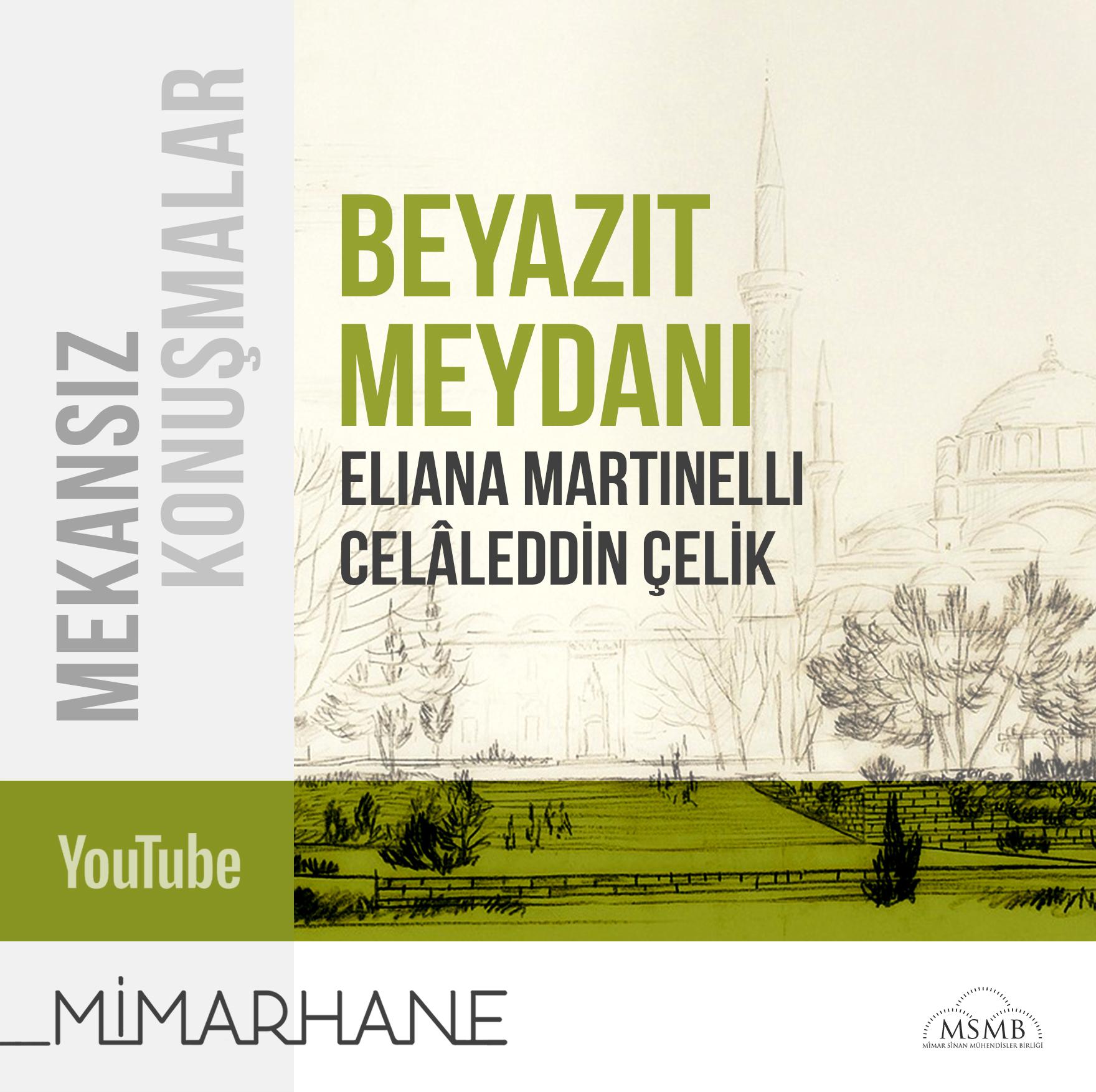 Beyazıt Meydanı | Eliana Martinelli | Celâleddin Çelik | 18 Eylül 2020