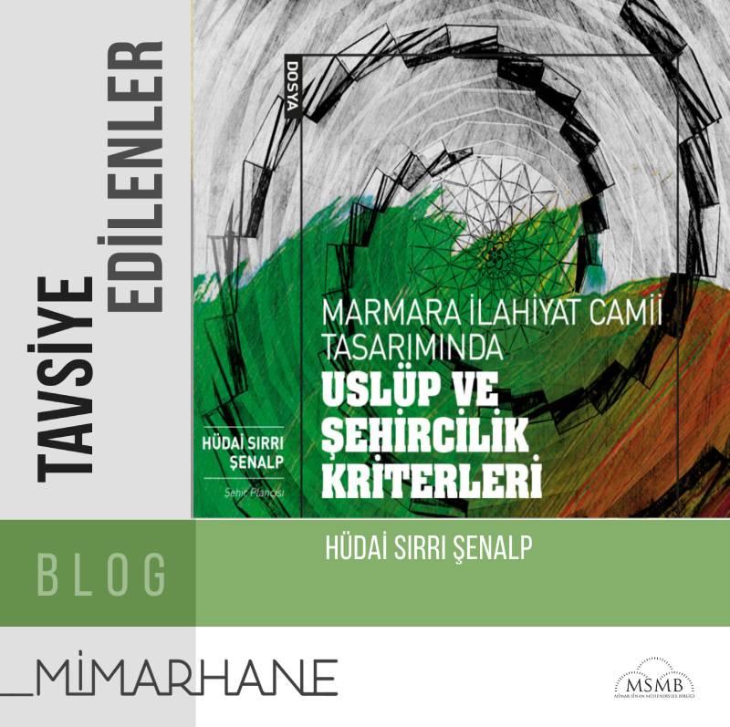Marmara İlahiyat Camii Tasarımında Üslup ve Şehircilik Kriterleri