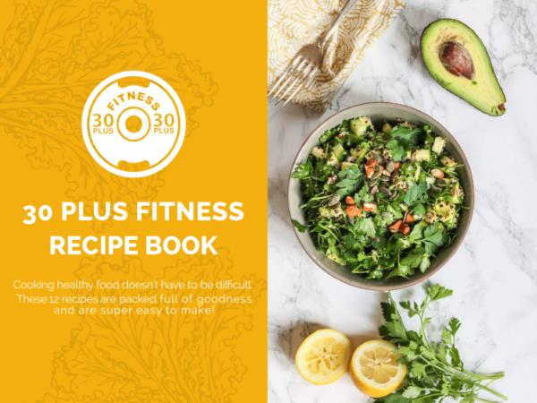 The 30 Plus Fitness Recipe Book 2
