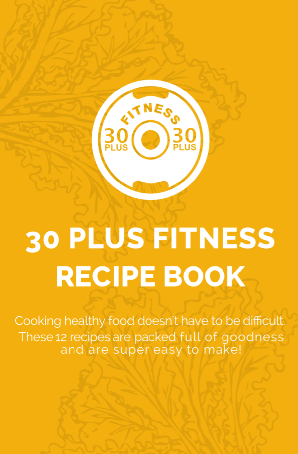The 30 Plus Fitness Recipe Book 1