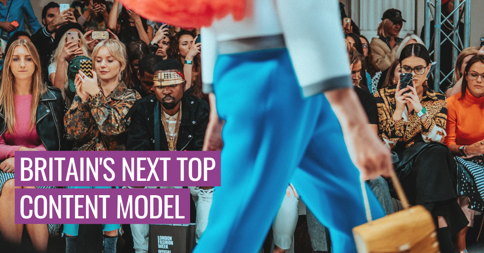 """A crowd of fans watching a model walk down a catwalk. Text reads, """"Britain's next top content model."""""""