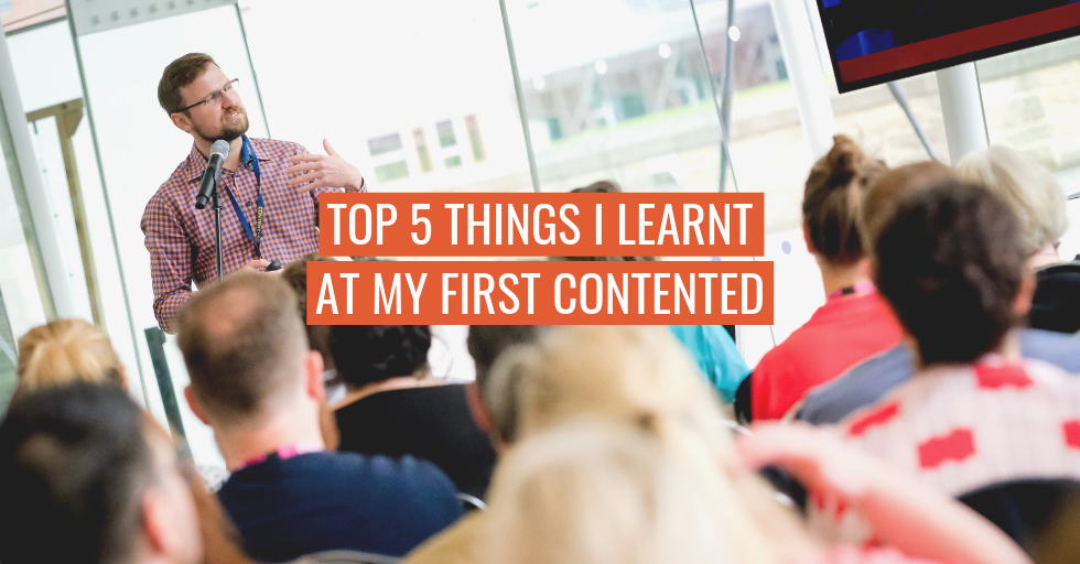 "Cameron Pegg, content strategist, speaking at ContentEd 2019. Text reads, ""Top 5 things I learnt at my first ContentEd."""