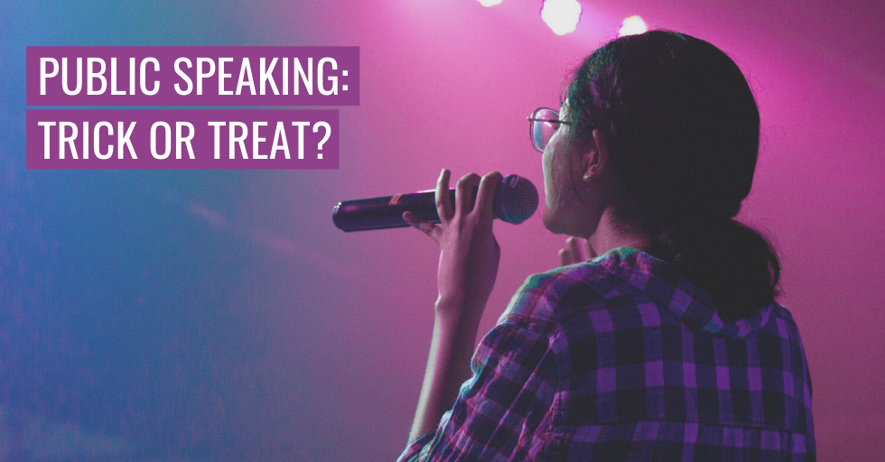 "A person speaking into a microphone. Text reads ""Public speaking: trick or treat?"""