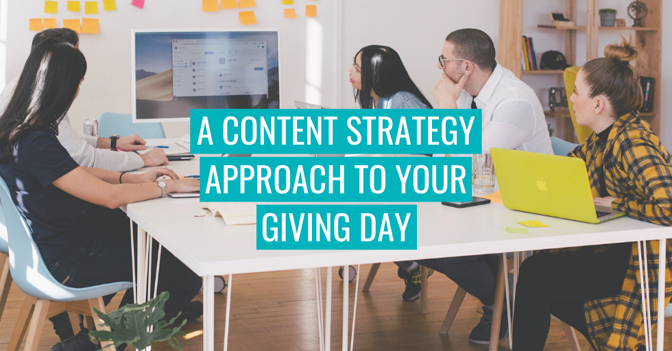 "A group meeting. Text reads ""A content strategy approach to your Giving Day""."