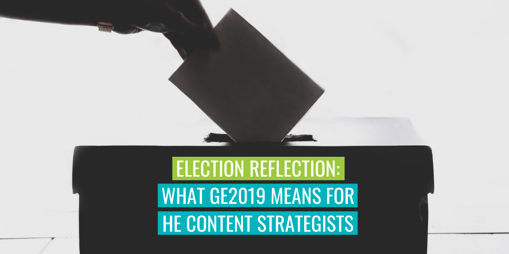 """A ballot being placed into a box. Text reads """"Election reflection: What GE2019 means for HE content strategists""""."""