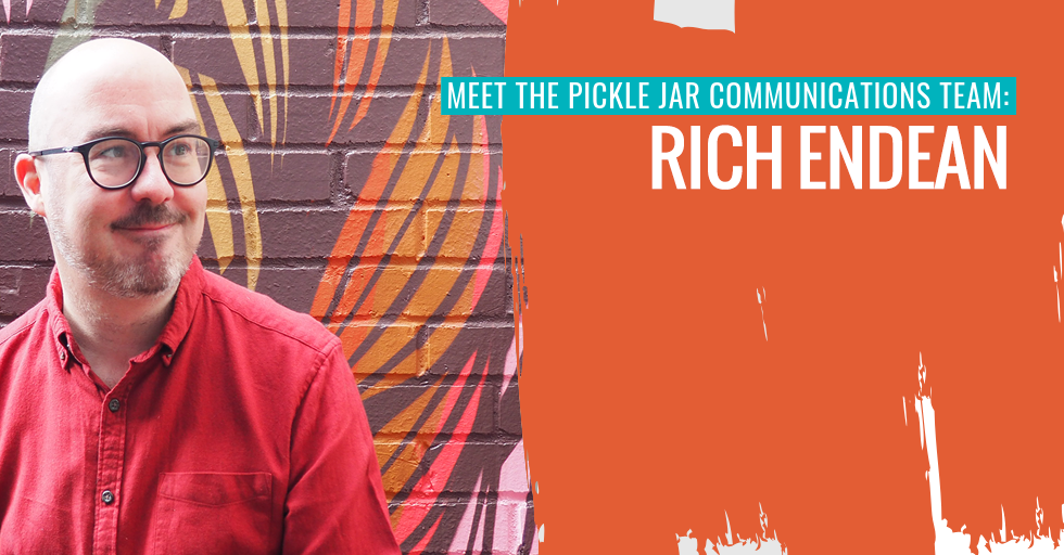 Rich Endean, the Senior Design Consultant at Pickle Jar Communications.