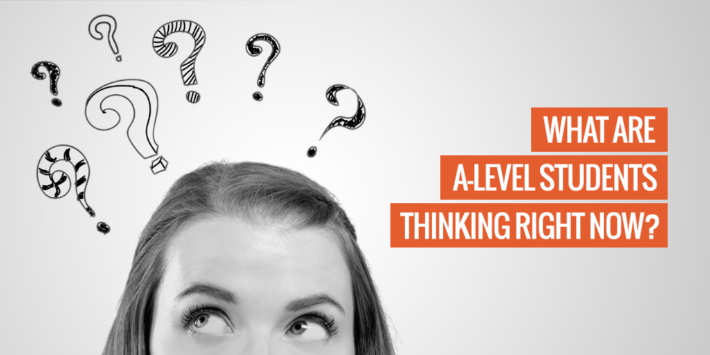 "A person with question marks above their head. Text reads ""What are A-level students thinking right now?'"