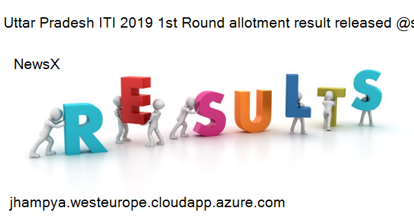 Uttar Pradesh ITI 2019 1st Round allotment result released @scvtup.in, check details here 10