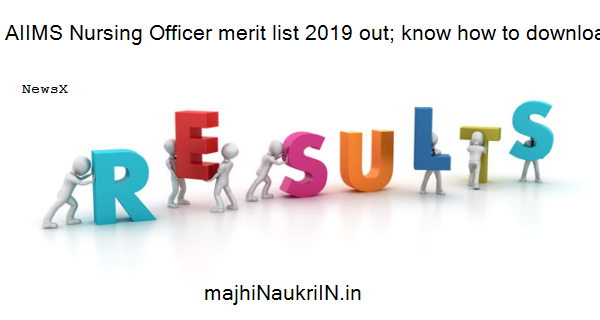 AIIMS Nursing Officer merit list 2019 out; know how to download @ aiimsexams.org 4