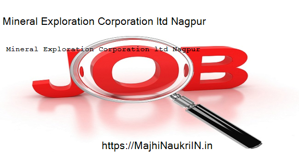 Mineral Exploration Corporation ltd Nagpur Recruitment 2019, check how to apply online 3