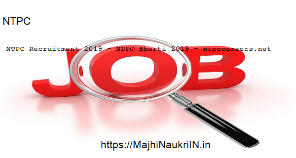 NTPC Recruitment 2019, NTPC Recruitment 2019 - NTPC Bharti 2019 - ntpccareers.net 1