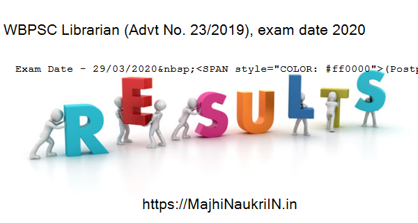 WBPSC Librarian (Advt No. 23/2019), exam date 2020 5