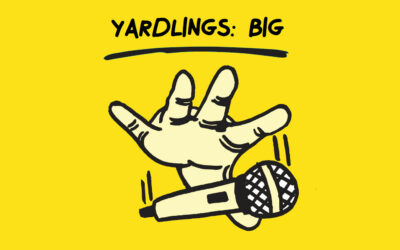 Yardlings: BIG