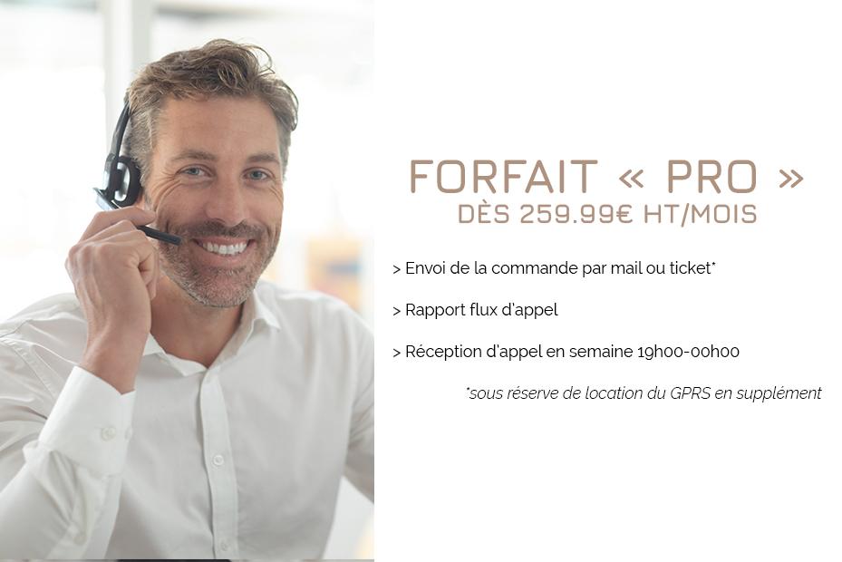 Forfait «PRO» dès 259.99€ HT/mois