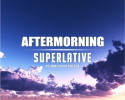 Aftermorning – Superlative [Pulsar Recordings]