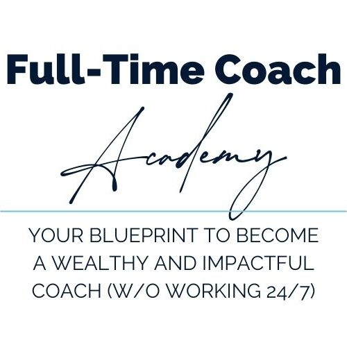 Anna Furu Full Time Coach Academy Your blueprint to become a wealthy and impactful coach without working 24/7!