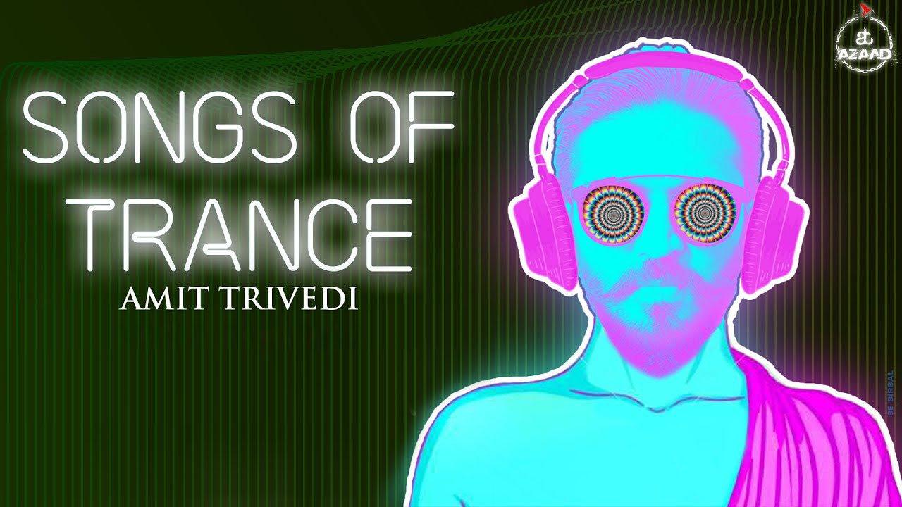 hindi songs of trance