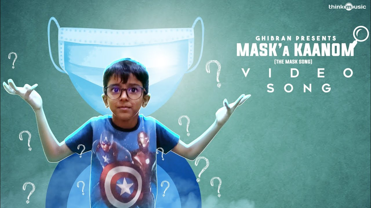 tamil maska kaanom the mask song krishen ghibran