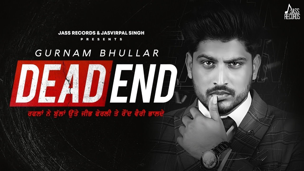 dead end title track gurnam bhullar