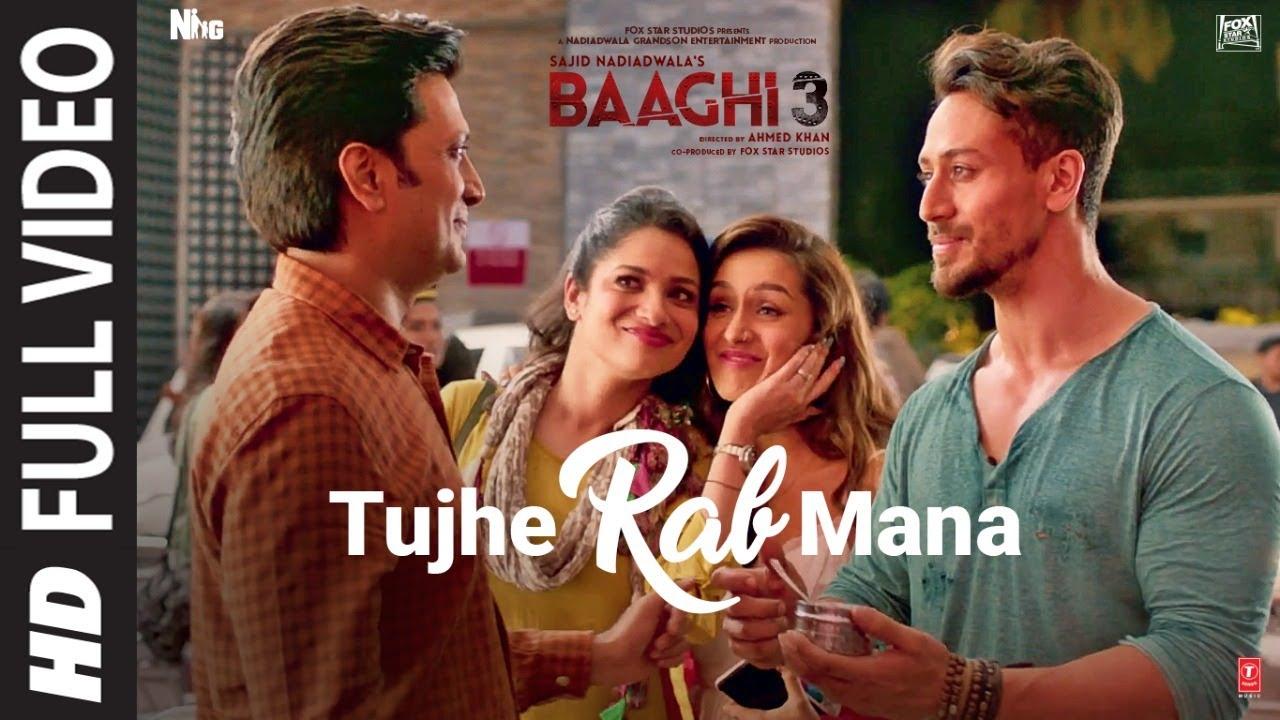 hindi baaghi 3 get tujhe rab mana rochak kohli shaan