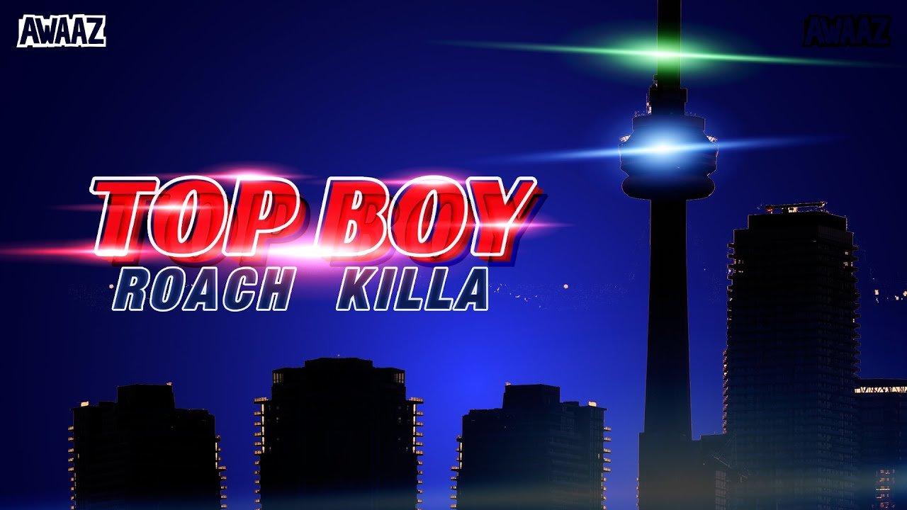 m top boy roach killa