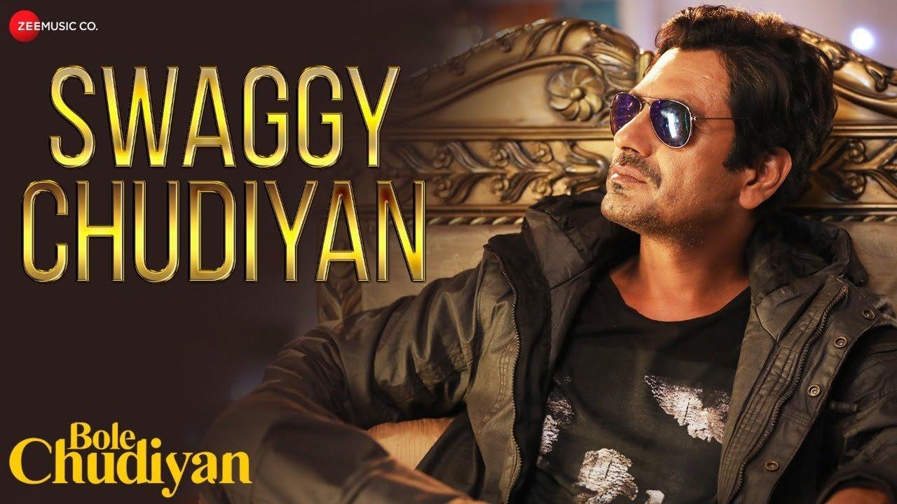 hindi swaggy chudiyan nawazuddin aakanksha sunny
