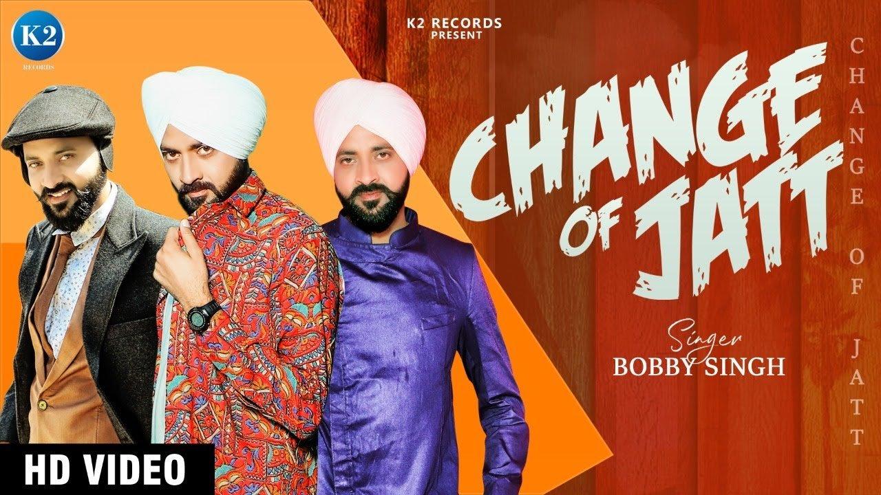 punjabi change of jatt bobby singh