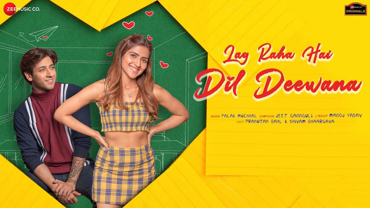 hindi lag raha hai dil deewana palak muchhal