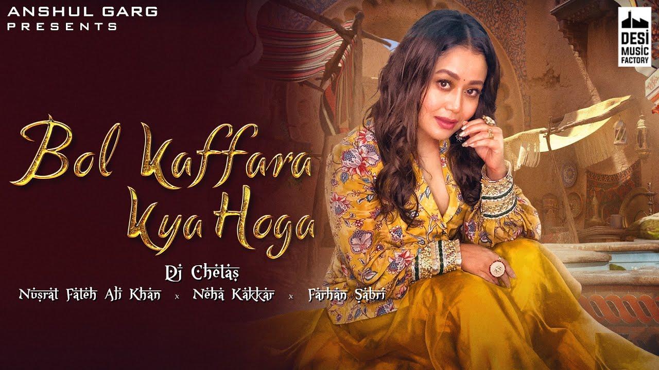 hindi bol kaffara kya hoga neha kakkar farhan sabri