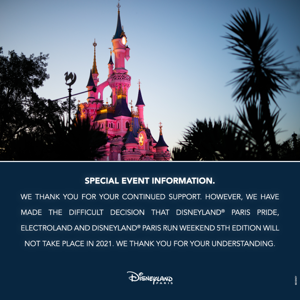 Disneyland Paris Pride, Electroland and DLP Run Weekend have been cancelled for 2021