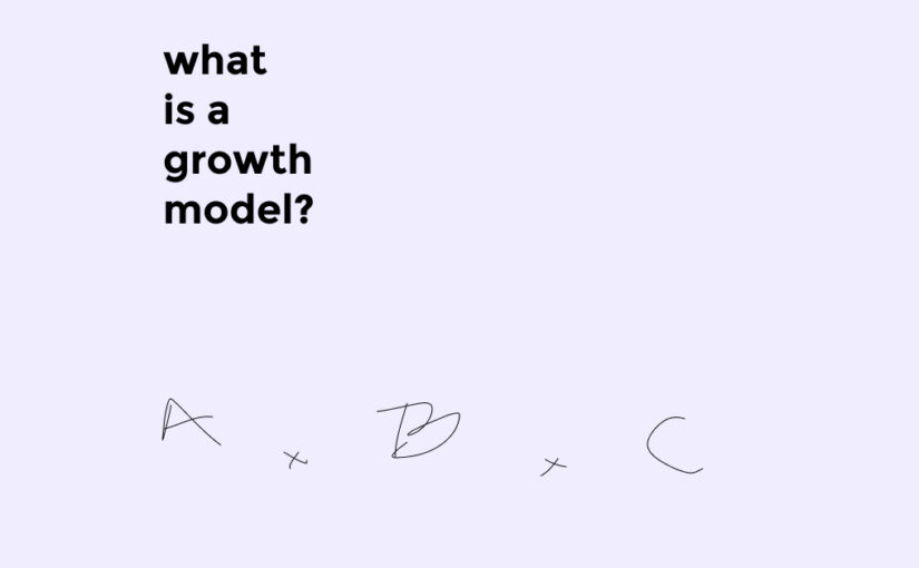 What is a Growth Model?
