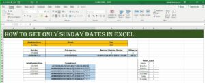 How to get particular Weekday Dates List in Excel