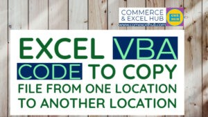 Excel VBA code to Copy File from one location to another location